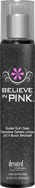 Believe In Pink BLACK BRONZER™