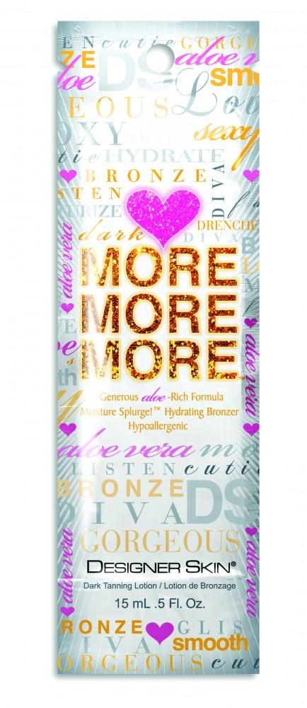 More More More®