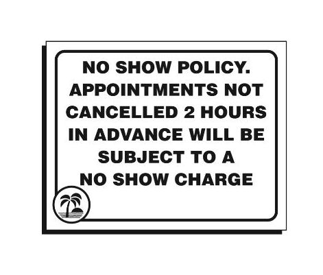 No Show Policy