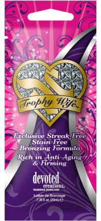 Trophy Wife™ Streak Free/ Stain Free Bronzing Formula Rich in Anti-Aging & Firming